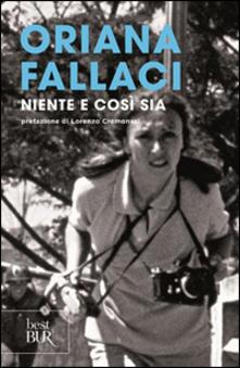 Oriana Fallaci Niente e così sia