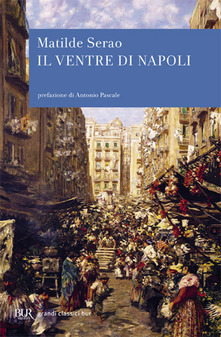 Il ventre di Napoli di Matilde Serao