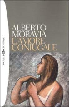 L'amore coniugale di Alberto Moravia
