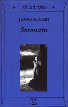 JAMES M. CAIN  SERENATA