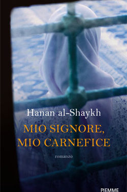 Mio signore, mio carnefice di Hanan Al-Shaykh