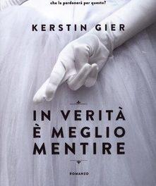 In verità è meglio mentire di Kerstin Gier