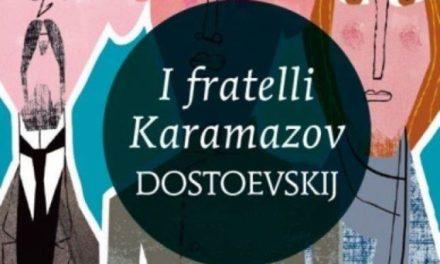 I FRATELLI KARAMAZOV (Fedor Dostoevskij)