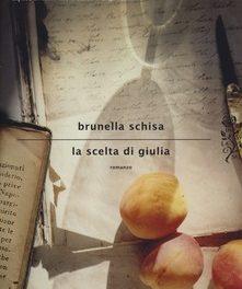 La scelta di Giulia di Brunella Schisa