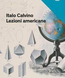 Italo Calvino, dal libro Lezioni americane