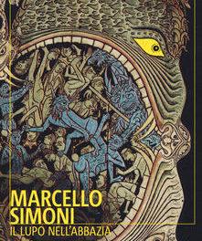 Il lupo nell'abbazia di Marcello Simoni