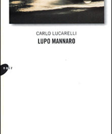 Lupo mannaro di Carlo Lucarelli