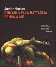 Domani nella battaglia pensa a me di Javier Marías