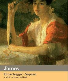 Il carteggio Aspern di Henry James