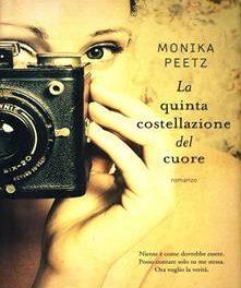 La quinta costellazione del cuore di Monika Peetz