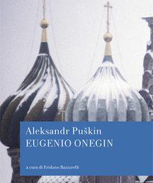 Eugenio Onegin di Alexandr S. Puskin