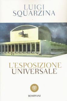 L'esposizione universale di Luigi Squarzina