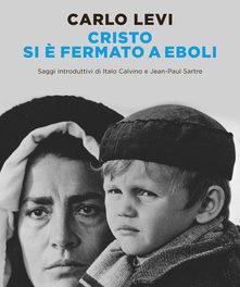 Cristo si è fermato a Eboli di Carlo Levi