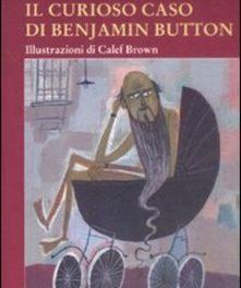 Il curioso caso di Benjamin Button Francis Scott Fitzgerald