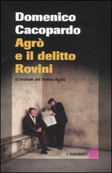 Agrò e il delitto Rovini di Domenico Cacopardo
