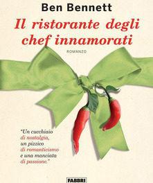 Il ristorante degli chef innamorati di Ben Bennet