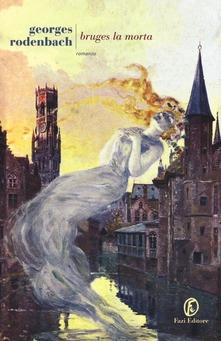 Bruges la morta di Georges Rodenbach