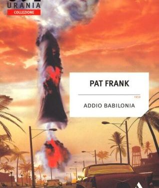 Addio Babilonia di Pat Frank