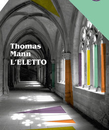 L' eletto di Thomas Mann