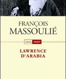 Lawrence d'Arabia di Francois Massoulié
