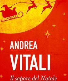 """""""Il sapore del Natale """" di Andrea Vitali"""