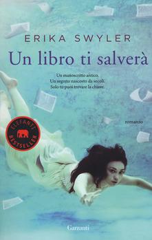 """""""Un libro ti salverà"""" di Erika Swyler"""