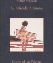 """""""La briscola in cinque""""di Marco Malvaldi."""