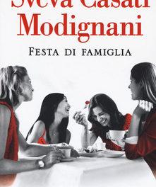 """""""Festa di famiglia"""" di Sveva Casati Modignani"""