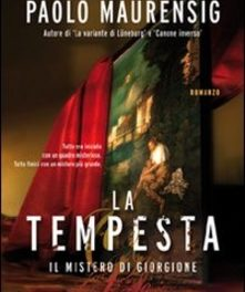 La Tempesta. Il mistero di Giorgione di paolo Maurensig