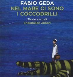 """""""Nel mare ci sono i coccodrilli """" di Fabio Geda"""