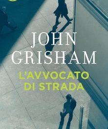 """""""L'avvocato di strada """" di Grisham"""