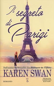 """""""Il segreto di Parigi"""" di Karen Swan"""