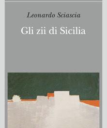 Gli zii di Sicilia di Leonardo Sciascia