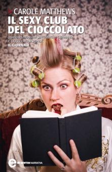 Il sexy club del cioccolato di Carole Matthews