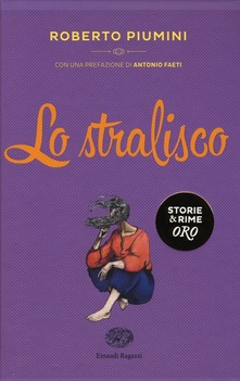 """""""Lo stralisco"""" di Roberto Piumini"""