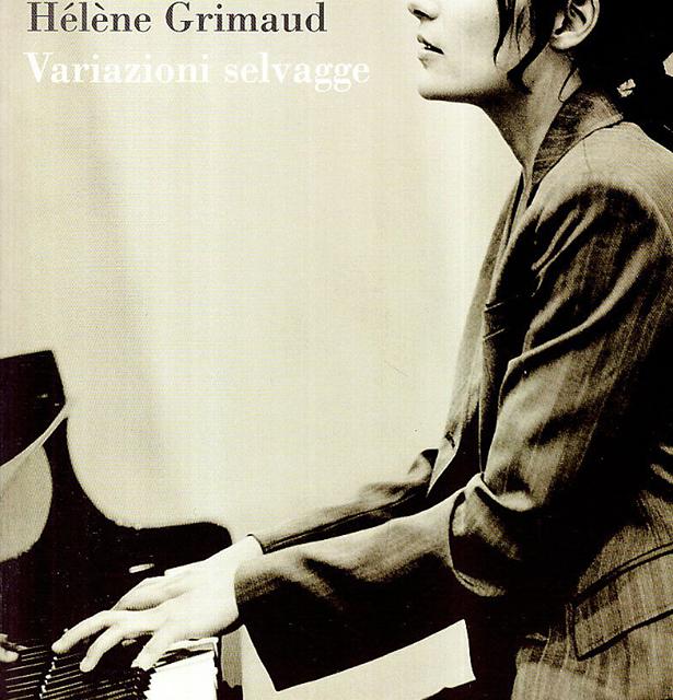 Variazioni Selvagge di Hélène Grimaud
