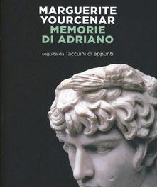 Memorie di Adriano  di Marguerite Yourcenar