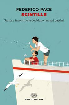 """Scintille "" di Federico Pace"