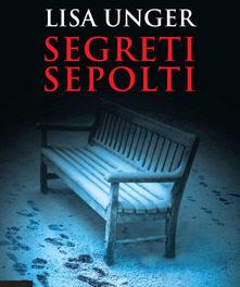 """segreti sepolti"" di Lisa Unger"