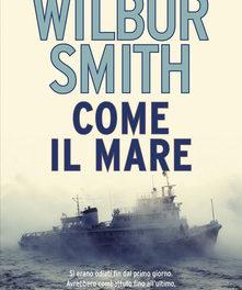 Come il mare di Wilbur Smith