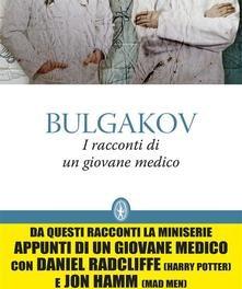 """""""I racconti di un giovane medico """" di Bulgakov"""