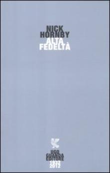 Alta fedeltà – Nick Hornby