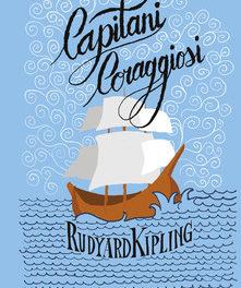 """""""Capitani coraggiosi"""" di Kipling"""