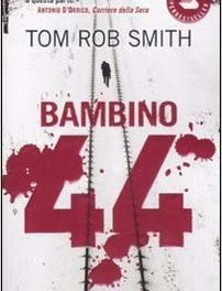 Bambino 44 di Tom Rob Smith