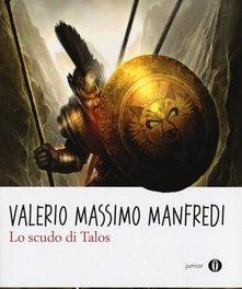 """""""Lo scudo di Talos"""" di V. M. Manfredi"""
