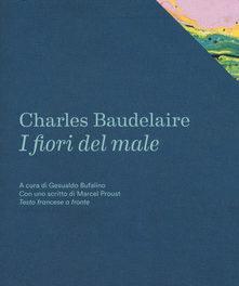 """""""I fiori del male"""" di Baudelaire"""