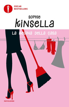 LA REGINA DELLA CASA di Sophie Kinsella