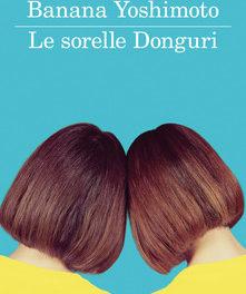 """""""Le sorelle Donguri"""" – Banana Yoshimoto."""
