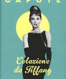 Colazione da Tiffany di Truman Capote