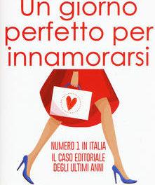 """""""Un giorno perfetto per innamorarsi"""" – Anna Premoli."""